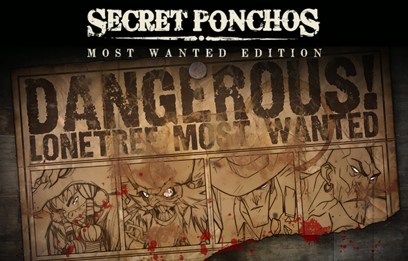 Secret Ponchos Most Wanted Edition